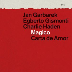 Jan Garbarek - Magico - Carta de Amor