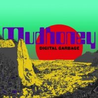 Mudhoney - Digital Garbage (Vinyl)