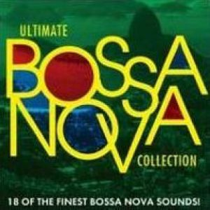 Various Artists - Ultimate Bossa Nova Collection