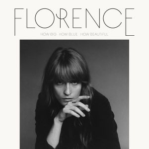 Florence + The Machine - How Big, How Blue, How Beautiful (Vinyl)