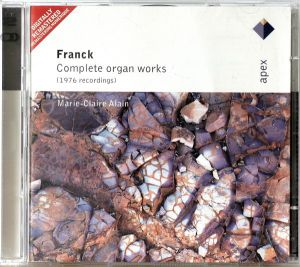 Marie-Claire Alain - Franck: Complete Organ Works