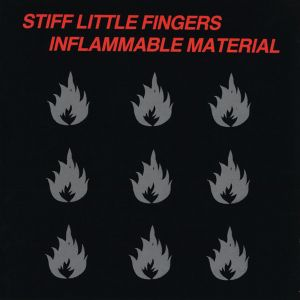 Stiff Little Fingers - Inflammable Material (Vinyl)