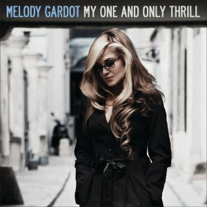 Melody Gardot - My One And Only Thrill (Vinyl)