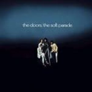 The Doors - Soft Parade (50th Anniversary Deluxe Edition) Box set