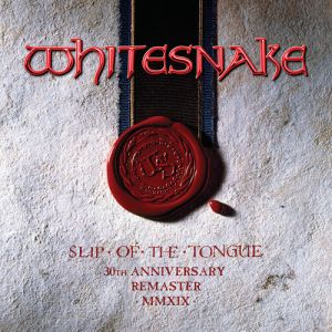 Whitesnake - Slip Of The Tongue 30th Anniversary Edition