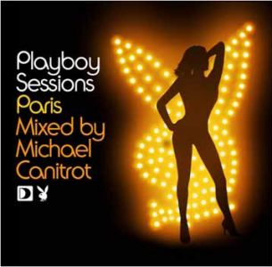 Various Artists - Playboy Sessions: Paris Mixed by Michael Canitrot