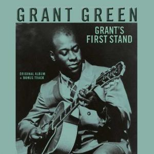 Grant Green - Grants First Stand (Vinyl)