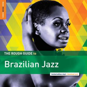 Various Artists - The Rough Guide to Brazilian Jazz (vINYL)