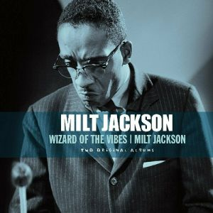Milt Jackson - Wizard Of The Vibes (Vinyl)