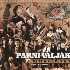 PARNI VALJAK - THE ULTIMATE COLLECTION