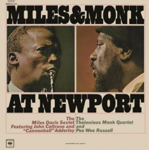 Thelonious Monk - Miles and Monk At Newport (Vinyl)