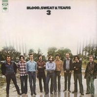 Blood Sweat & Tears - Blood Sweat and Tears 3 (Vinyl)