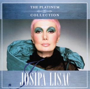 JOSIPA LISAC - THE PLATINUM COLLECTION