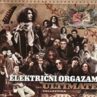 Električni orgazam - THE ULTIMATE COLLECTION