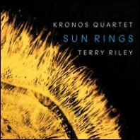 Kronos Quartet - Terry Riley: Sun Rings