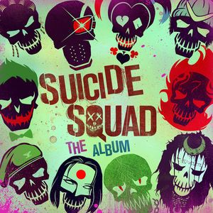 Various Artists - Suicide Squad: The Album [Explicit]