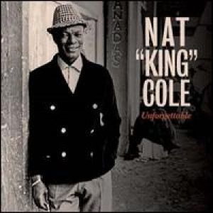 Nat King Cole - UNFORGETTABLE [VINYL]