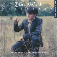 Tuxedomoon - Blue Velvet Revisited