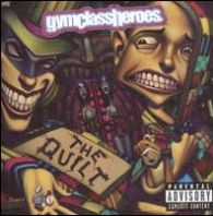 Gym class heroes - QUILT,THE