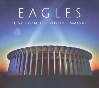 The Eagles - Live From The Forum MMXVIII (CD + Blu-ray)