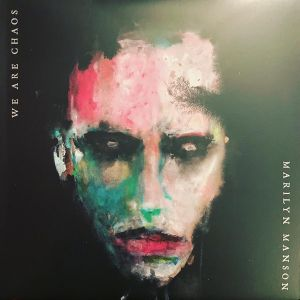 Marilyn Manson - WE ARE CHAOS [VINYL]