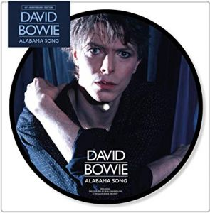 "David Bowie - Alabama Song (40th Anniversary) [7"" VINYL]"