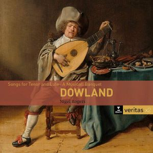 Nigel Rogers - Dowland: Songs for tenor and luth / A Musicall Banquet