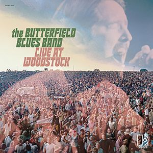 Paul Butterfield - The Butterfield Blues Band Live At Woodstock [VINYL]