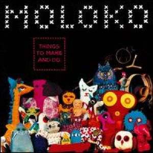 MOLOKO - Things To Make and Do [180 gm 2LP vinyl]