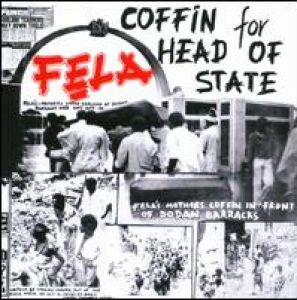 Fela Kuti - Coffin For Head Of State/Unknown Soldier