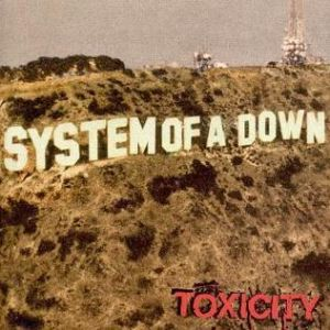 System Of A Down - Toxicity [VINYL]