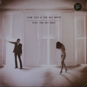 Nick Cave & TBS - Push The Sky Away [VINYL]