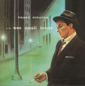 Frank Sinatra - In the Wee Small Hours [VINYL]