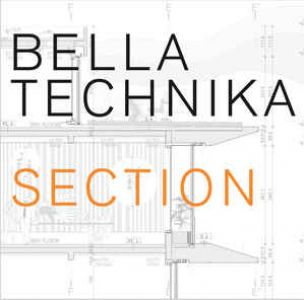 Bella Technika - Section (Vinyl)