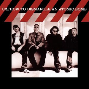 U2 - How to Dismantle An Atomic