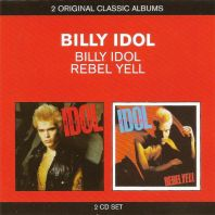 Billy Idol - Billy Idol / Rebel Yell