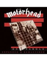 Motorhead - On Parole (Expanded and Remastered)RSD 2020.