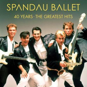 Spandau Ballet - 40 Years – The Greatest Hits