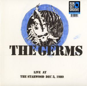 The Germs - Live at the Starwood Dec. 3, 1980 [VINYL]