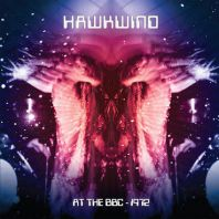 Hawkwind - Hawkwind: At The BBC - 1972 (RSD 2020. Vinyl)