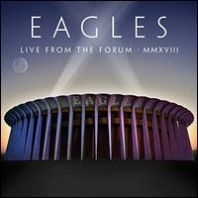 The Eagles - Live From The Forum MMXVIII [VINYL]