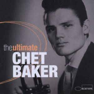 Chet Baker - Ultimate