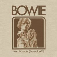 David Bowie - I'm Only Dancing (The Soul Tour 74) (RSD 2020.)