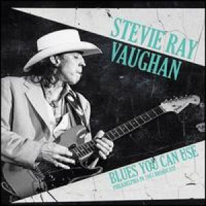 Stevie Ray Vaughan - Blues You Can Use: Philadelphia PA 1987 Broadcast [VINYL]