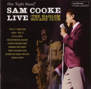 Sam Cooke - One Night Stand - Sam Cooke Live At The Harlem Square Club, 1963