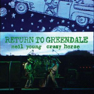 Neil Young - Return To Greendale (Vinyl)