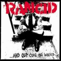 Rancid - ...And Out Come The Wolves (20th Anniversary