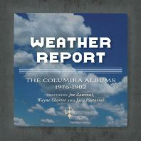 Weather Report - Columbia Albums 1976-1982 / The Jaco Years