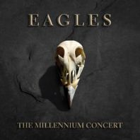 The Eagles - The Millennium Concert [VINYL]