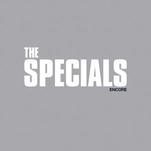 The Specials - Encore [VINYL]